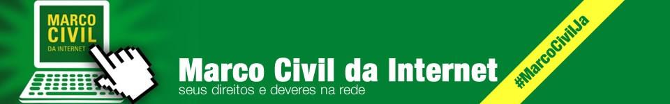 Marco Civil da Internet Já! Marco Civil da Internet: nenhum direito a menos!